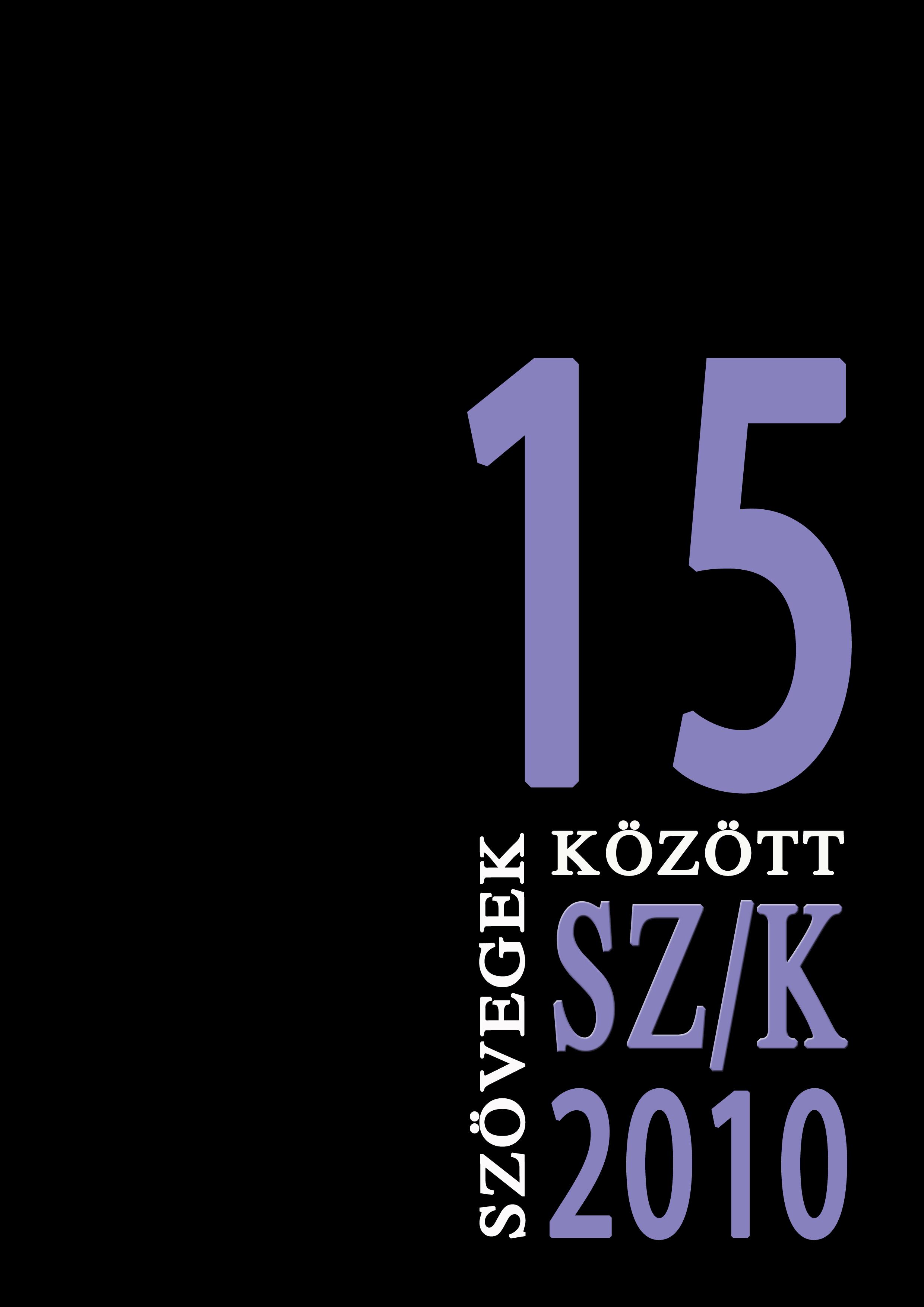 Szövegek között 15. (2010)