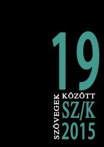 Szövegek között 19. (2015)